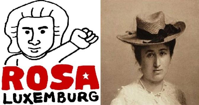 โรซา ลัคแซมเบอร์ค สตรีนักปฏิวัติ